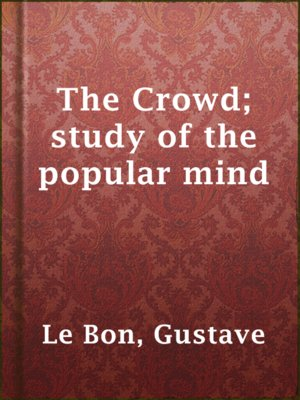 cover image of The Crowd; study of the popular mind
