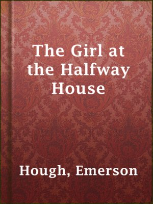 cover image of The Girl at the Halfway House