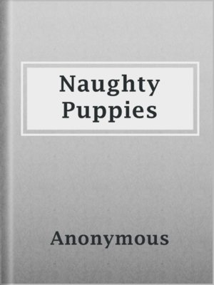 cover image of Naughty Puppies
