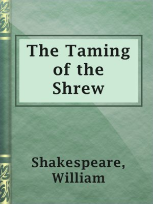 cover image of The Taming of the Shrew