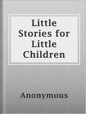 cover image of Little Stories for Little Children