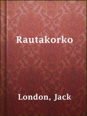 cover image of Rautakorko