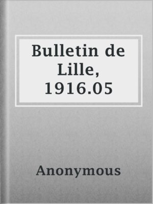 cover image of Bulletin de Lille, 1916.05