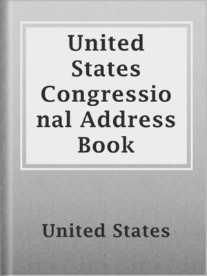 cover image of United States Congressional Address Book