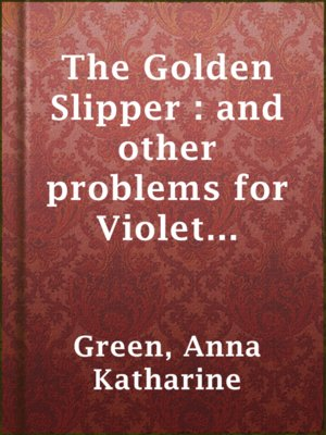 cover image of The Golden Slipper : and other problems for Violet Strange