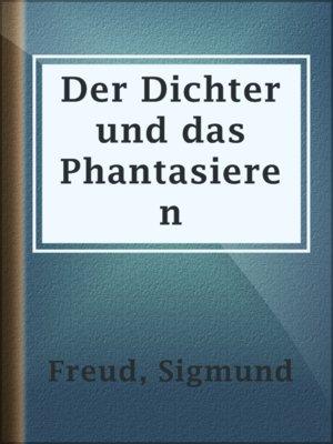 cover image of Der Dichter und das Phantasieren