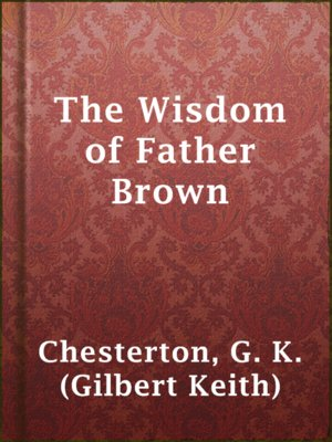 cover image of The Wisdom of Father Brown