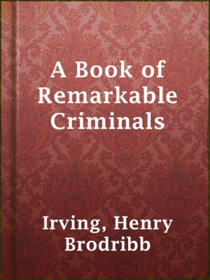 cover image of A Book of Remarkable Criminals
