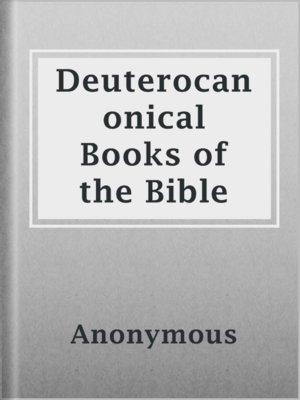 cover image of Deuterocanonical Books of the Bible