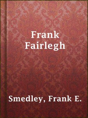 cover image of Frank Fairlegh