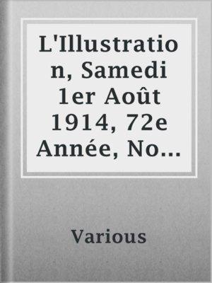 cover image of L'Illustration, Samedi 1er Août 1914, 72e Année, No 3727