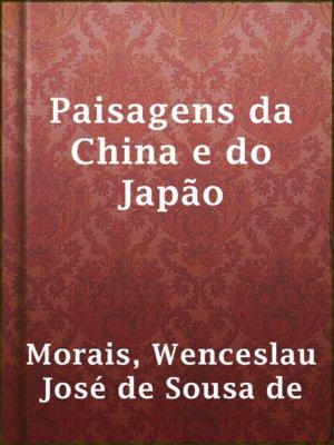 cover image of Paisagens da China e do Japão