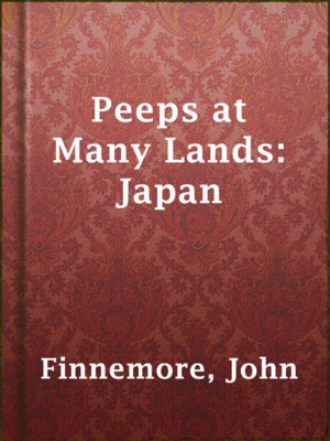cover image of Peeps at Many Lands: Japan