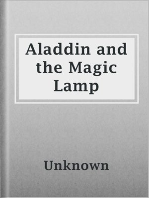 cover image of Aladdin and the Magic Lamp