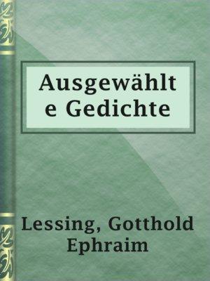 Ausgewählte Gedichte By Gotthold Ephraim Lessing Overdrive