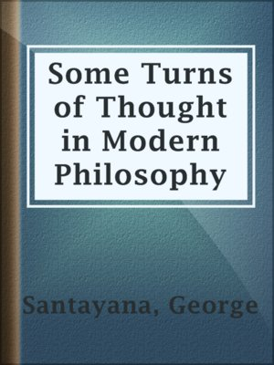 cover image of Some Turns of Thought in Modern Philosophy