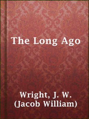 cover image of The Long Ago