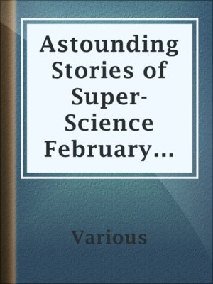 cover image of Astounding Stories of Super-Science February 1930