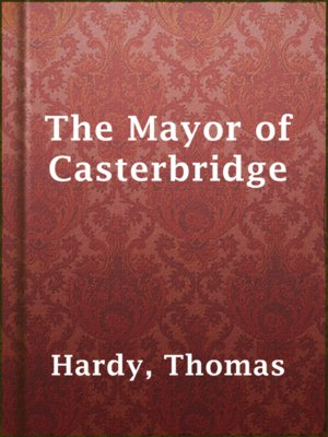 cover image of The Mayor of Casterbridge