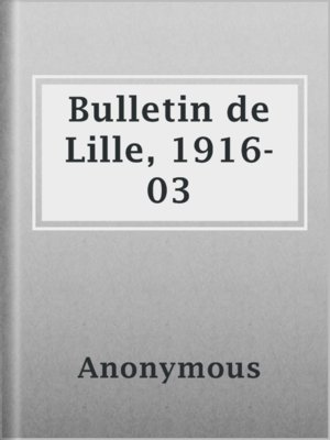 cover image of Bulletin de Lille, 1916-03