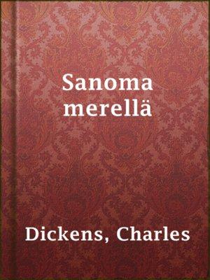 cover image of Sanoma merellä