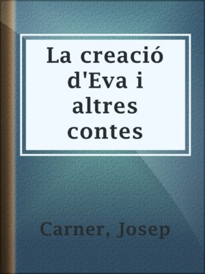 cover image of La creació d'Eva i altres contes