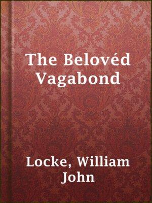 cover image of The Belovéd Vagabond
