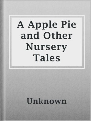 cover image of A Apple Pie and Other Nursery Tales