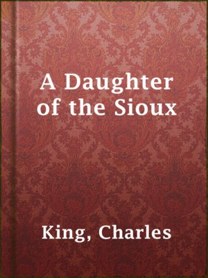 cover image of A Daughter of the Sioux