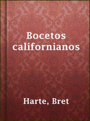 cover image of Bocetos californianos