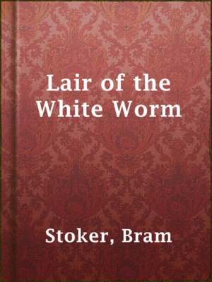 cover image of Lair of the White Worm