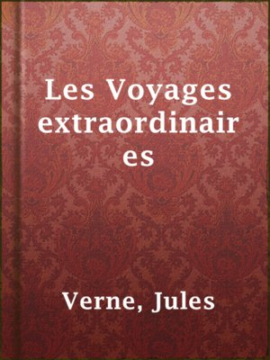 cover image of Les Voyages extraordinaires