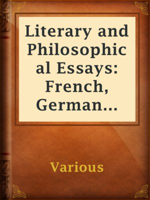 cover image of Literary and Philosophical Essays: French, German and Italian