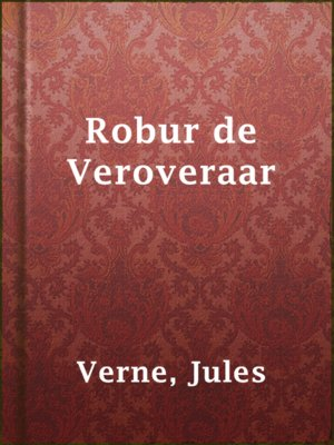 cover image of Robur de Veroveraar