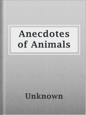 cover image of Anecdotes of Animals
