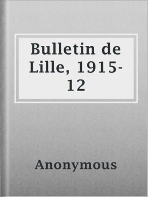 cover image of Bulletin de Lille, 1915-12