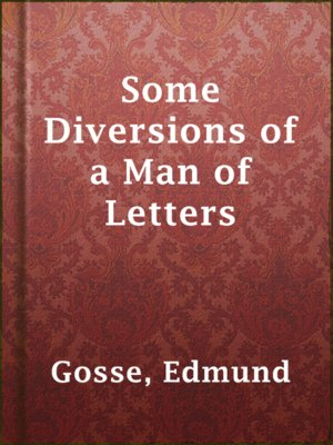 cover image of Some Diversions of a Man of Letters