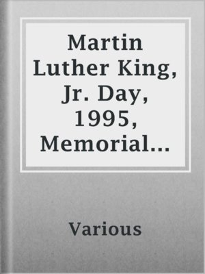 cover image of Martin Luther King, Jr. Day, 1995, Memorial Issue