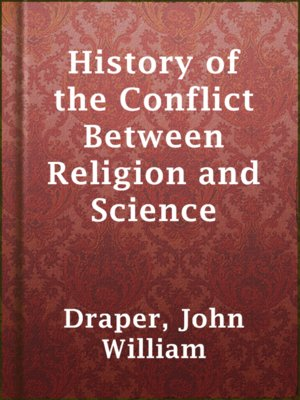 cover image of History of the Conflict Between Religion and Science
