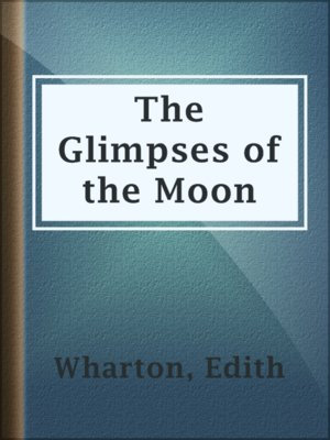 cover image of The Glimpses of the Moon