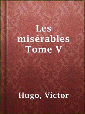 cover image of Les misérables Tome V
