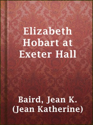 cover image of Elizabeth Hobart at Exeter Hall
