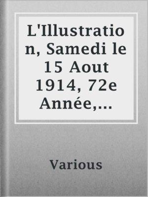 cover image of L'Illustration, Samedi le 15 Aout 1914, 72e Année, No. 3729