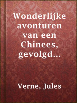 cover image of Wonderlijke avonturen van een Chinees, gevolgd door Muiterij aan boord der 'Bounty'