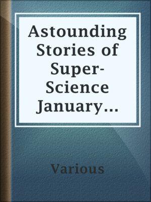 cover image of Astounding Stories of Super-Science January 1931
