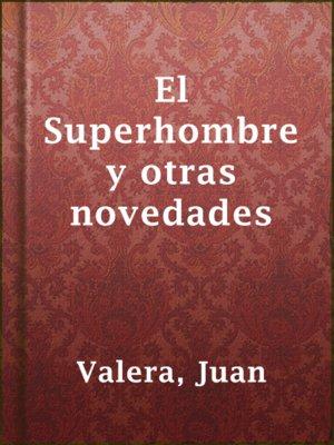 cover image of El Superhombre y otras novedades