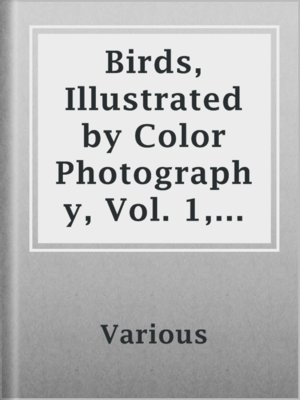 cover image of Birds, Illustrated by Color Photography, Vol. 1, No. 1