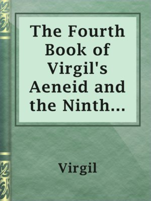 cover image of The Fourth Book of Virgil's Aeneid and the Ninth Book of Voltaire's Henriad
