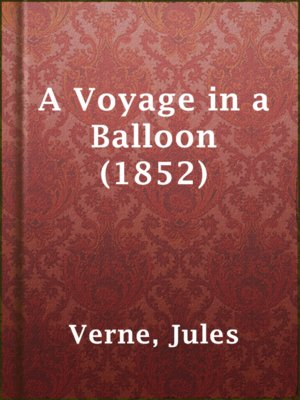 cover image of A Voyage in a Balloon (1852)