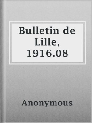 cover image of Bulletin de Lille, 1916.08